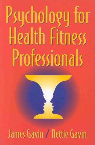 Psychology for health fitness professionals