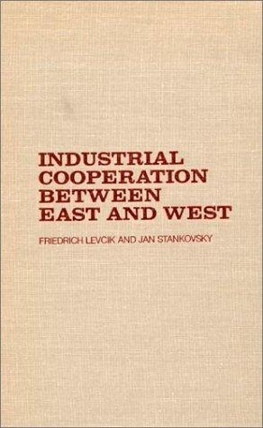 Download Industrial cooperation between East and West