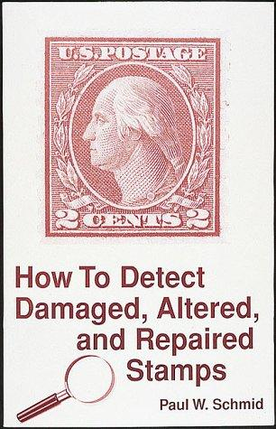 Download How to detect damaged, altered, and repaired stamps