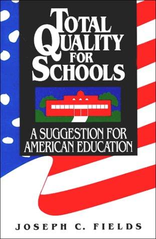 Total quality for schools