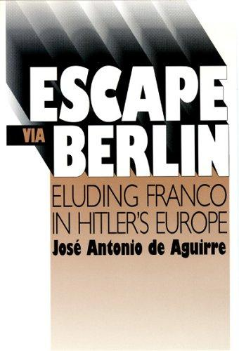 Escape via Berlin