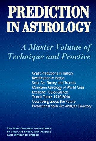 Image for Prediction in Astrology: A Master Volume of Technique and Practice (Llewellyn's New World Astrology Series)