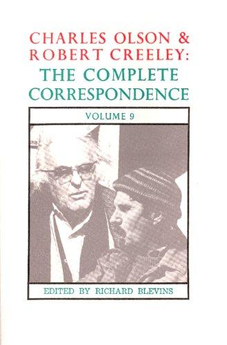 The Complete Correspondence of Charles Olson & Robert Creeley