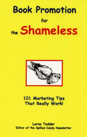 Book Promotion for the Shameless
