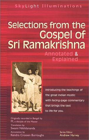Download Selections from the gospel of Sri Ramakrishna : annotated & explained