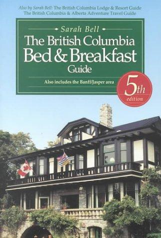 Download The British Columbia Bed and Breakfast Guide