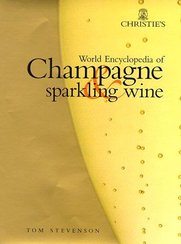 Download Christie's World Encyclopedia of Champagne and Sparkling Wine