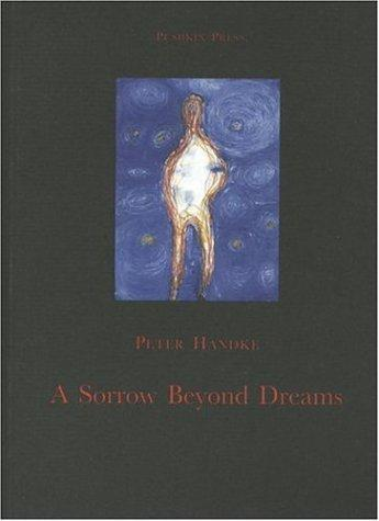 A Sorrow Beyond Dreams