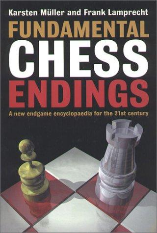 Image for Fundamental Chess Endings - A new endgame encyclopedia for the 21st century