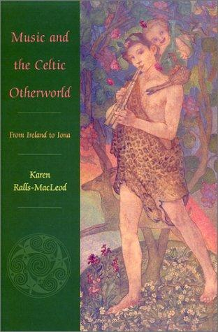 Download Music and the Celtic Otherworld