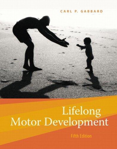 Download Lifelong Motor Development (5th Edition)