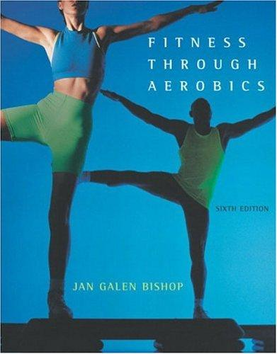 Download Fitness through Aerobics (6th Edition)