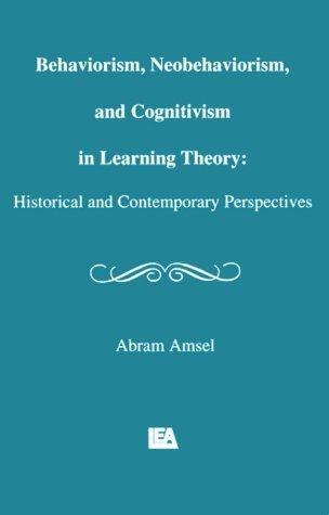 Behaviorism, neobehaviorism, and cognitivism in learning theory