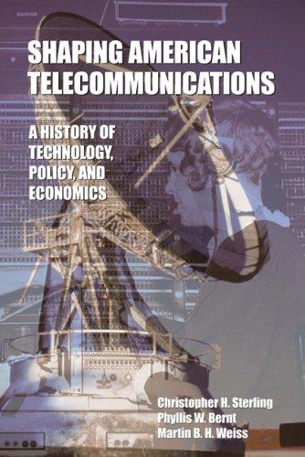 Download Shaping American Telecommunications