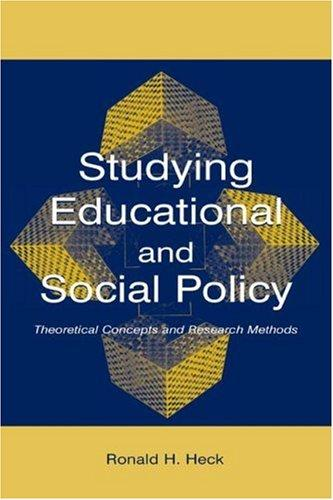 Studying Educational and Social Policy