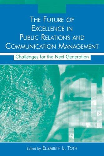 Download The Future of Excellence in Public Relations and Communication Management