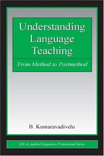 Understanding language teaching