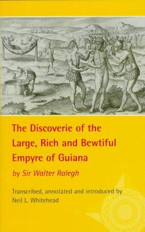 The discoverie of the large, rich, and bewtiful Empyre of Guiana