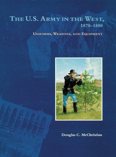 Download The U.s. Army in the West, 1870-1880