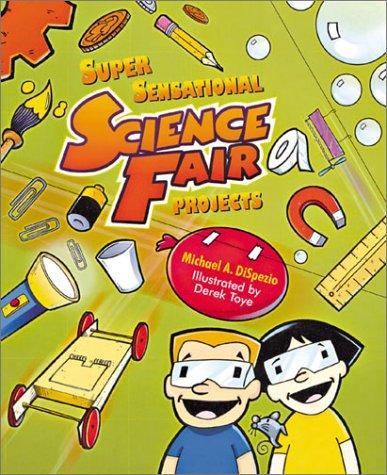 Download Super Sensational Science Fair Projects
