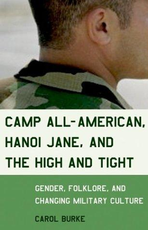 Camp All-American, Hanoi Jane, and the High and Tight