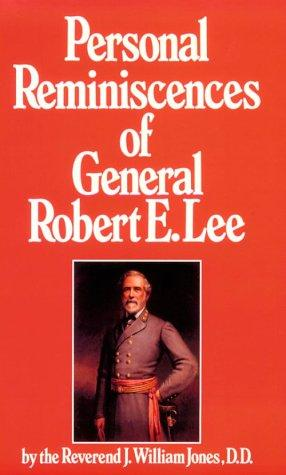 Download Personal reminiscences of General Robert E. Lee