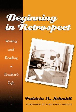 Download Beginning in Retrospect