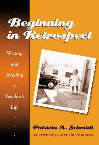 Download Beginning in retrospect