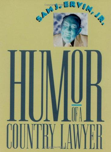 Humor of a Country Lawyer by Sam J. Ervin