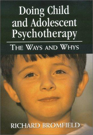 Download Doing Child and Adolescent Psychotherapy
