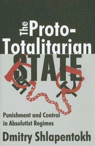 Download The Proto-Totalitarian State