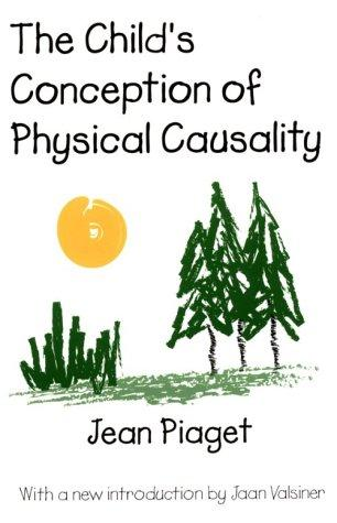 Download The Child's Conception of Physical Causality