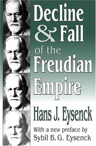 Download Decline & fall of the Freudian empire
