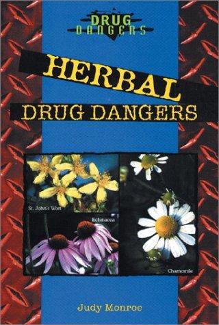 Herbal Drug Dangers