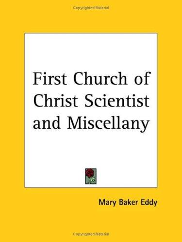 First Church of Christ Scientist and Miscellany