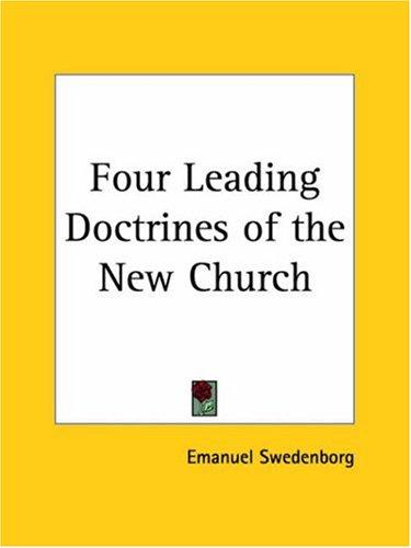 Four Leading Doctrines of the New Church