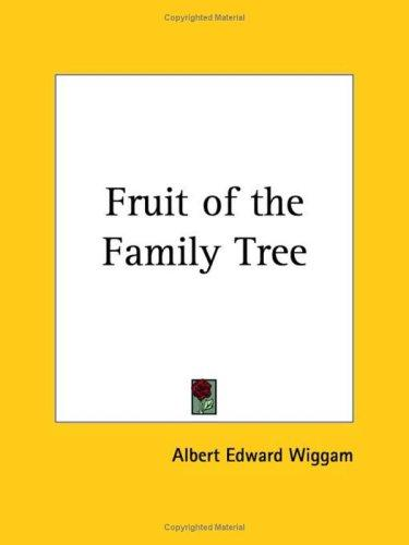 Download Fruit of the Family Tree