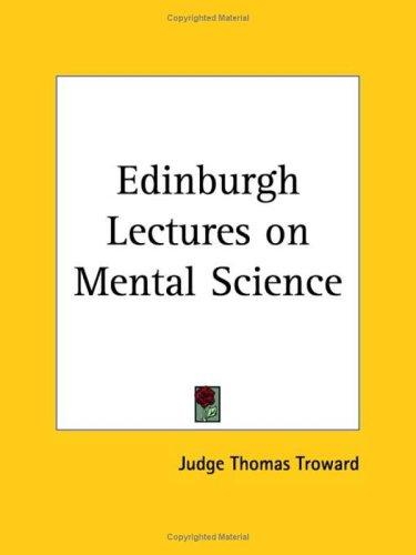 Download Edinburgh Lectures on Mental Science