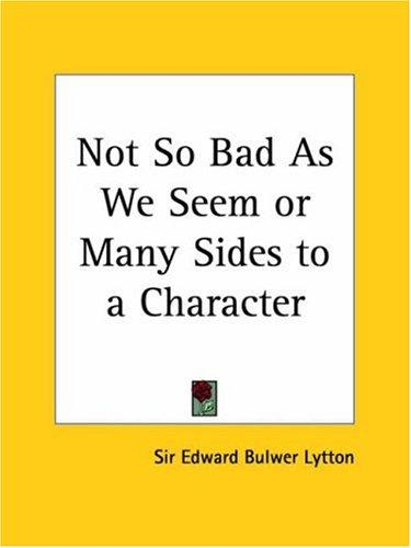 Download Not So Bad As We Seem or Many Sides to a Character