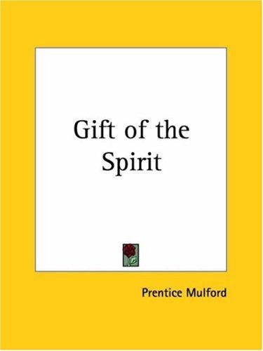 Download Gift of the Spirit