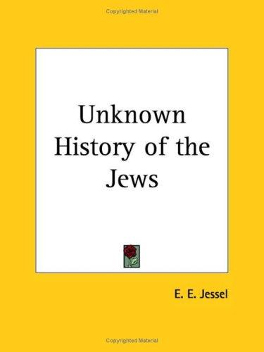 Unknown History of the Jews