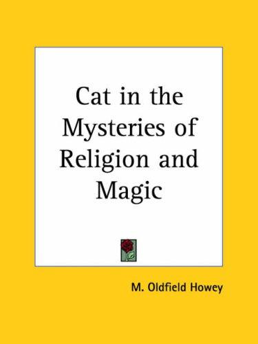 Cat in the Mysteries of Religion and Magic