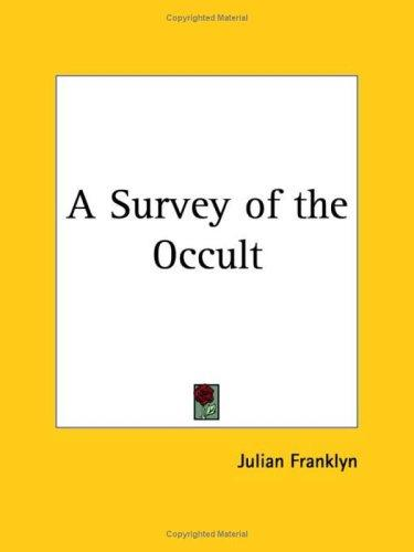 Download A Survey of the Occult