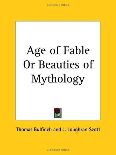 Age of Fable or Beauties of Mythology