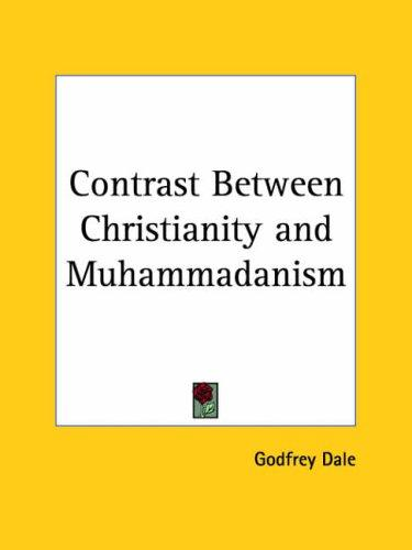 Download Contrast Between Christianity and Muhammadanism