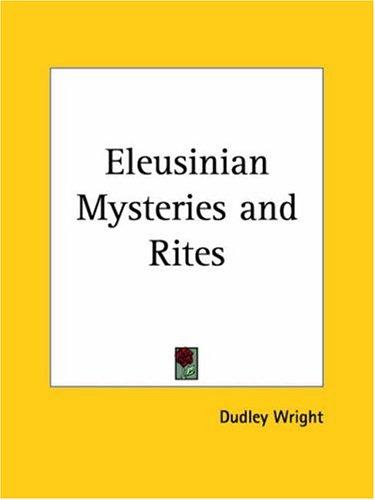 Download Eleusinian Mysteries and Rites