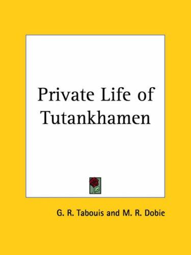 Download Private Life of Tutankhamen