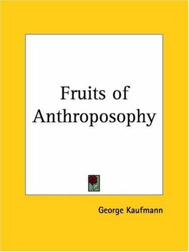Fruits of Anthroposophy