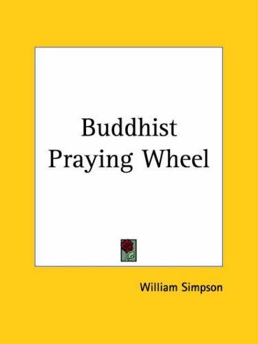 Buddhist Praying Wheel