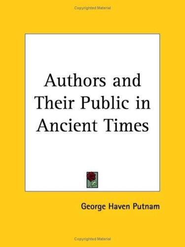 Authors and Their Public in Ancient Times